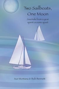 Книга под заказ: «Two Sailboats, One Moon»