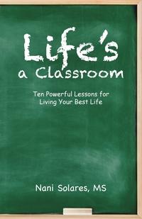 Книга под заказ: «Life's a Classroom»
