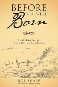 Книга под заказ: «Before You Were Born»