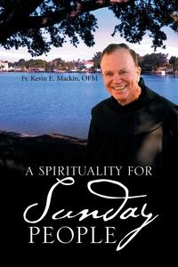 Книга под заказ: «A Spirituality for Sunday People»