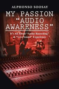 """Книга под заказ: «My Passion """"Audio Awareness""""»"""