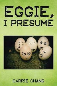 Книга под заказ: «Eggie, I Presume?»