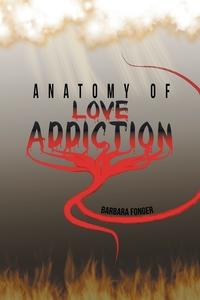 Книга под заказ: «Anatomy of Love Addiction»