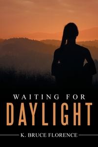 Книга под заказ: «Waiting for Daylight»