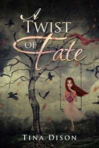 Книга под заказ: «A Twist of Fate»