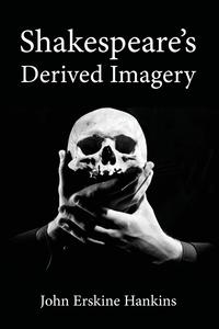 Книга под заказ: «Shakespeare's Derived Imagery»