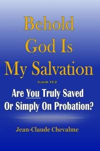 Книга под заказ: «Behold God is My Salvation! Isaiah 12»