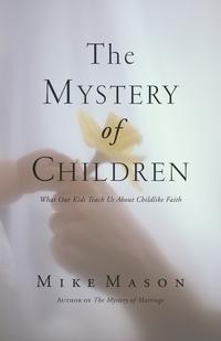 Книга под заказ: «The Mystery of Children»
