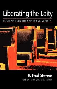 Книга под заказ: «Liberating the Laity»