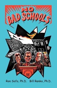 Книга под заказ: «NO BAD SCHOOLS»