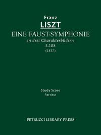 Книга под заказ: «Eine Faust-Symphonie, S.108»