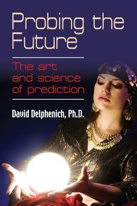 Книга под заказ: «Probing the Future»