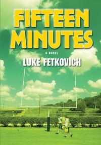 Книга под заказ: «Fifteen Minutes»