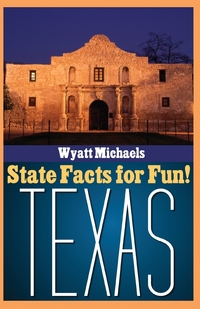 Книга под заказ: «State Facts for Fun! Texas»