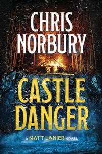 Книга под заказ: «CASTLE DANGER (Matt Lanier, #2)»