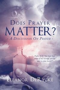 Книга под заказ: «Does Prayer Matter?»