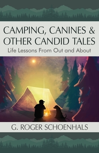 Книга под заказ: «Camping, Canines & Other Candid Tales»