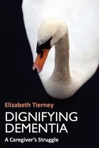 Книга под заказ: «Dignifying Dementia»