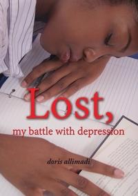 Книга под заказ: «Lost, my battle with depression»