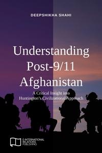 Книга под заказ: «Understanding Post-9/11 Afghanistan»