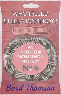 Who Killed Stella Pomeroy?: An Inspector Richardson Mystery, Basil Thomson обложка-превью