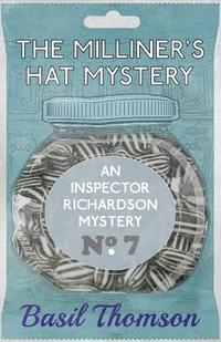The Milliner's Hat Mystery: An Inspector Richardson Mystery, Basil Thomson обложка-превью