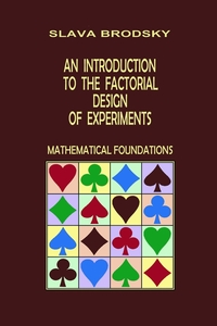 Книга под заказ: «An Introduction to the Factorial Design of Experiments (Mathematical Foundations)»