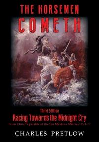 Книга под заказ: «The Horsemen Cometh 3rd Edition»