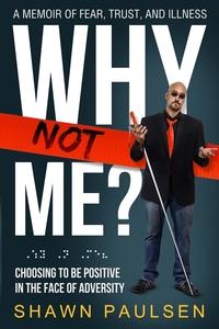 Книга под заказ: «Why Not Me?»