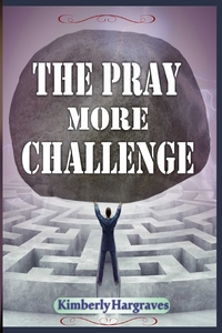 Книга под заказ: «The Pray More Challenge»