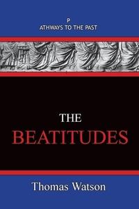 The Beatitudes: Pathways To The Past, Thomas Watson обложка-превью