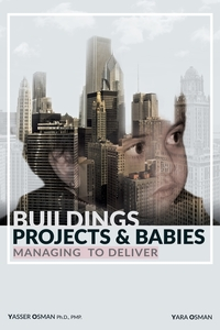 Книга под заказ: «Buildings, Projects, and Babies»