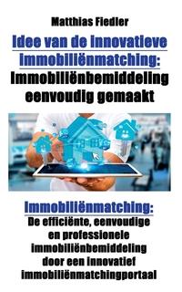 Книга под заказ: «Idee van de innovatieve immobiliënmatching»