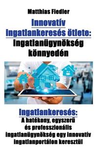 Книга под заказ: «Innovatív ingatlankeresés ötlete»