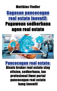 Книга под заказ: «Gagasan pancocogan real estate inovatif»