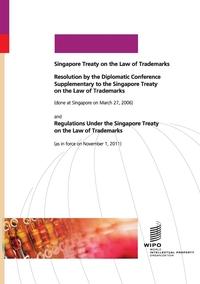 Книга под заказ: «Singapore Treaty on the Law of Trademarks»