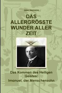 Книга под заказ: «DAS ALLERGRÖSSTE WUNDER ALLER ZEIT»