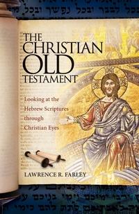 Книга под заказ: «The Christian Old Testament»