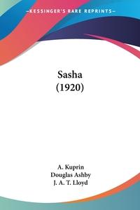 Sasha (1920), A. Kuprin, J. A. T. Lloyd обложка-превью