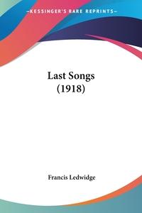 Last Songs (1918), Francis Ledwidge обложка-превью