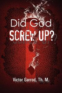 Книга под заказ: «Did God Screw Up?»