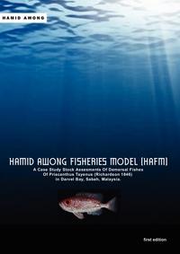 Книга под заказ: «Hamid Awong Fisheries Model (HAFM)»