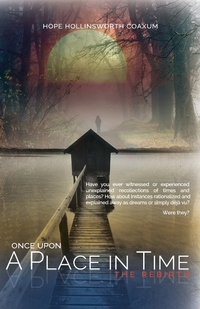 Книга под заказ: «Once Upon A Place in Time, The Rebirth»