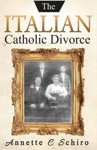 Книга под заказ: «The Italian Catholic Divorce»