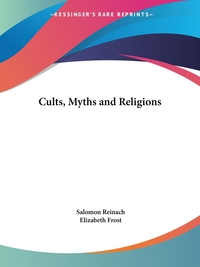Cults, Myths and Religions, Salomon Reinach обложка-превью