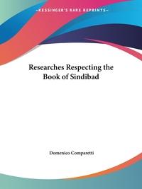 Researches Respecting the Book of Sindibad, Domenico Comparetti обложка-превью