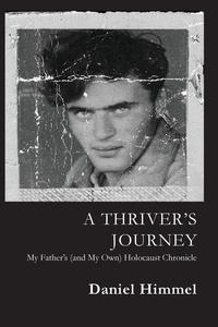 Книга под заказ: «A Thriver's Journey»
