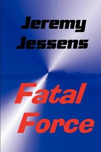 Книга под заказ: «Fatal Force»