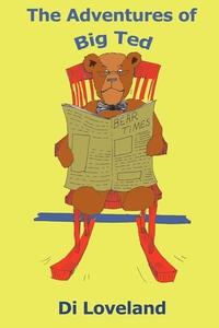 Книга под заказ: «The Adventures of Big Ted»