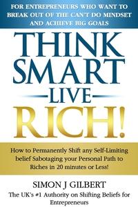 Книга под заказ: «THINK SMART- LIVE RICH!»